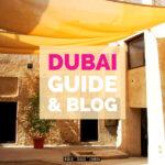 Dubai Travel Blog and Guide