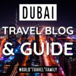Dubai Travel Blog and Guide