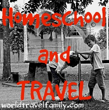 Homeschool and Travel, educating your children as you show them the world.