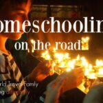 Homeschooling and Traveling 2020-2021