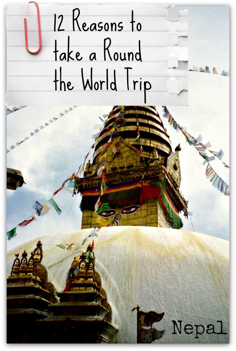 Reasons to take a RTW Nepal