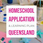 Homeschool Application Learning Plan Queensland Australia