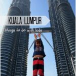 Our First Time in Kuala Lumpur with Small Kids