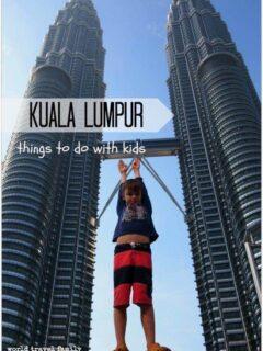 Things to do with Kids Kuala Lumpur Petronas Towers