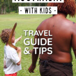Australia with kids travel guide and tips