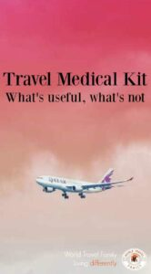 Travel Medical Kit Useful things to include