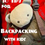 Backpacking with Kids, Tips & Advice From a Mum