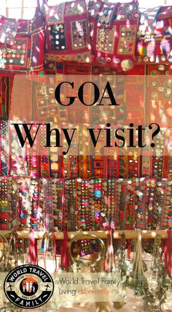 Visiting Goa, India. What is Goa like and why go? Family travel and travel in Goa, India.