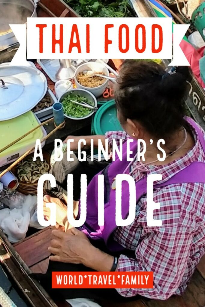 Thai Food a beginner's guide