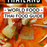 Thailand world food thai food guide