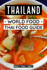 Thailand world food thai food guide