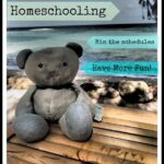 Homeschooling, Bin the Schedules!