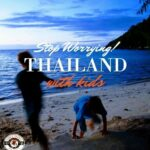 Thailand with kids.