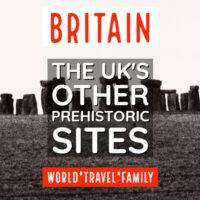 Stonehenge, Avebury and Prehistoric Britain
