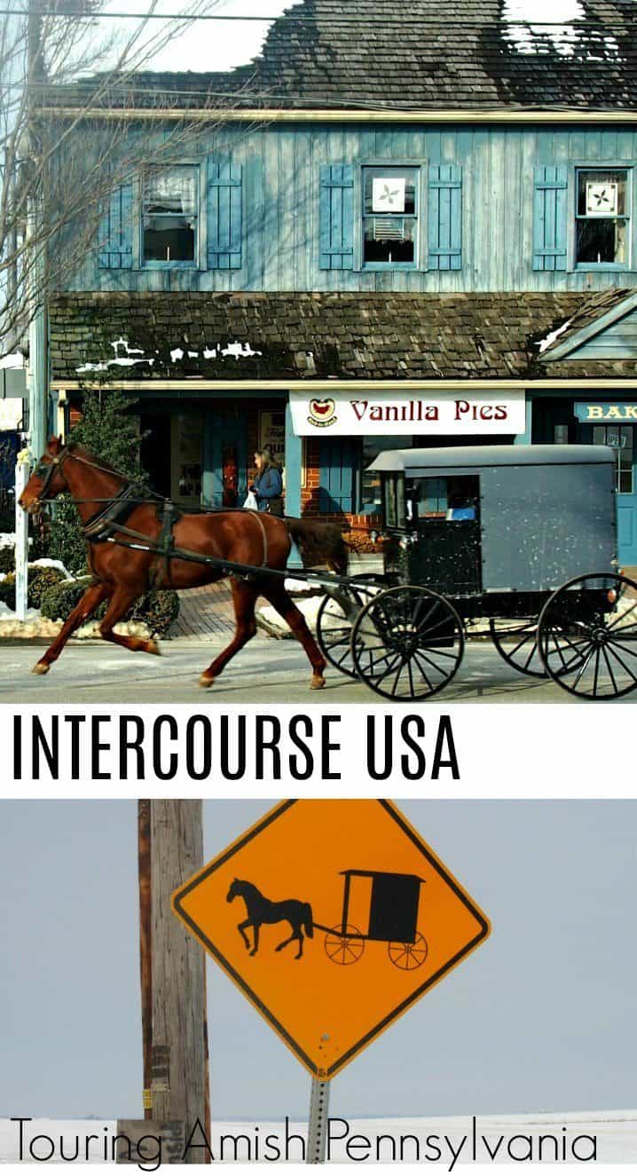 Intercourse Town USA, Touring Amish Pennsylvania