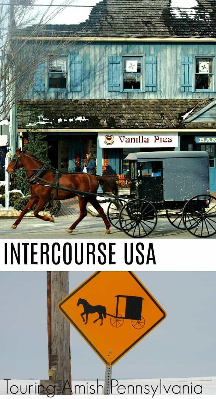 Intercourse Town USA, Touring Amish Pennsylvania