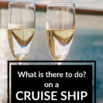 What is there to do on a cruise ship