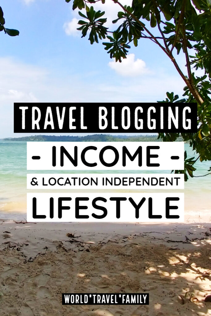 travel income blogging location independent lifestyle