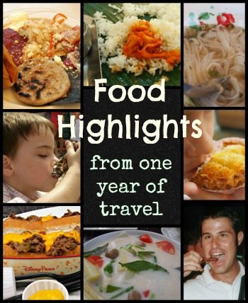 Food Highlights from one year of travel