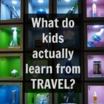 Planning a big trip family travel