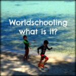 what is worldschooling