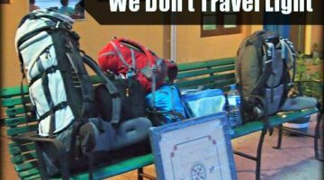 Why we don't travel light