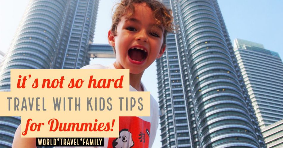 travel with kids tips for beginners