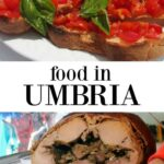 Food in Umbria Italy Umbrian food