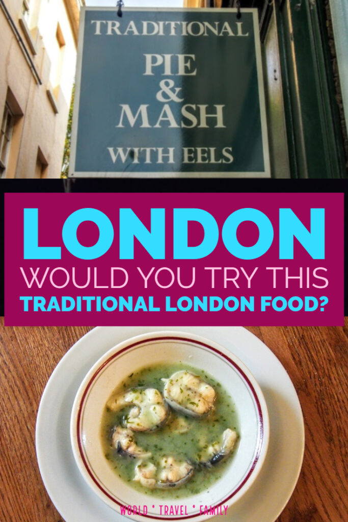 London Would You Try this Traditional London Food