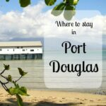 Where to stay in Port Douglas, the best hotels, hostels and camp sites