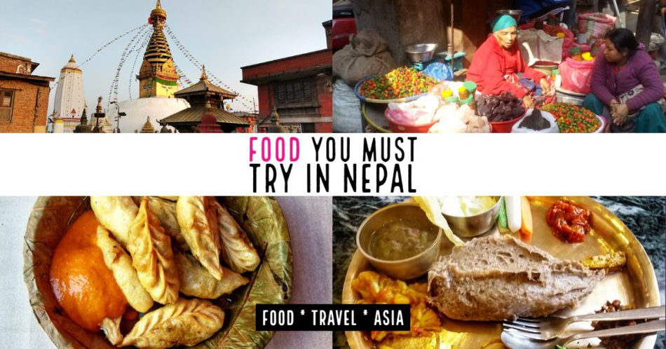 Foods you must try in Nepal