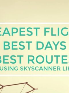 Tips for Using Skyscanner