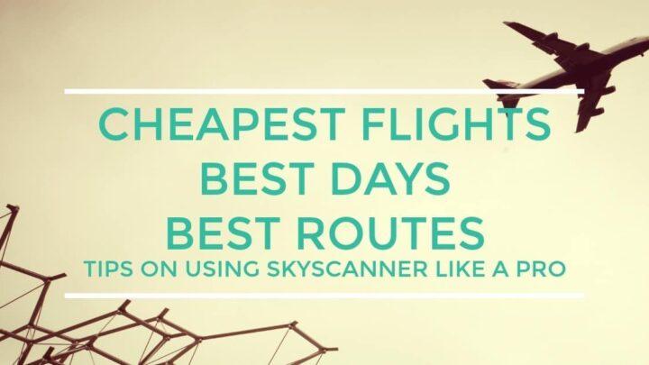 Tips for Using Skyscanner