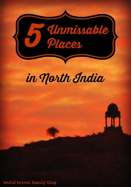 5 unmissable places in North India.