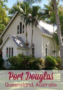 Visiting Port Douglas Queensland Australia