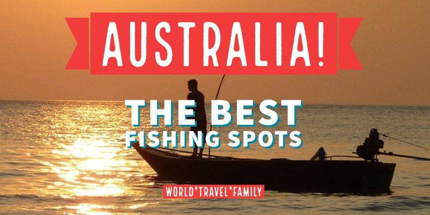 Australia the best fishing spots