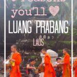 Reasons to visit Luang Prabang Laos