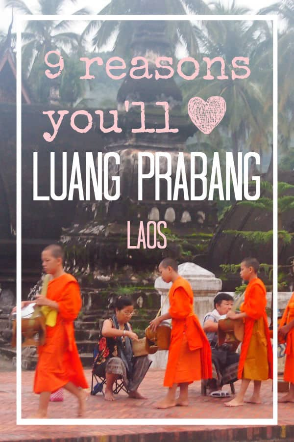 Reasons to visit Luang Prabang Laos