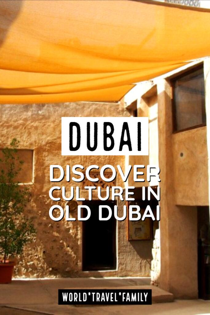 Dubai culture in old dubai
