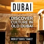 Dubai Cultural Tour and History of Dubai