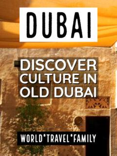 Dubai discover cultural tour old dubai