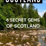 6 Hidden Gems of Scotland