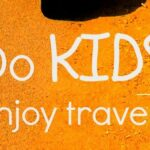 kids enjoy travelA