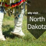 Why You Need to Travel to North Dakota