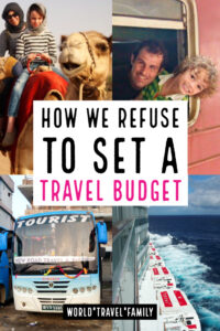 How we don't set a travel budget