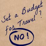Travel Budget? We Don't Set One