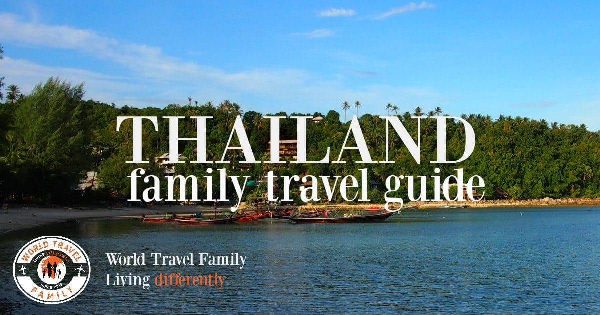 Thailand Family Travel Guide