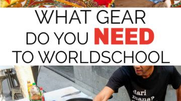 What gear do you need to worldschool