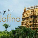 Getting to Jaffna Sri Lanka