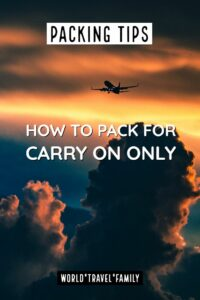 How to Travel With Carry On Only – World Travel Family